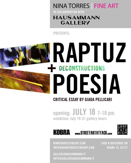 "RAPTUZ AND POESIA, ""DECONSTRUCTIONS"" SHOW AT NINA TORRES AND HAUSAMMANN GALLERIES MIAMI"