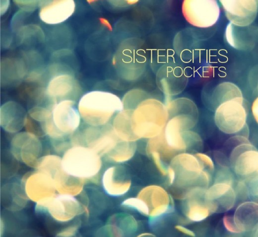 SISTER CITIES, POCKETS EP